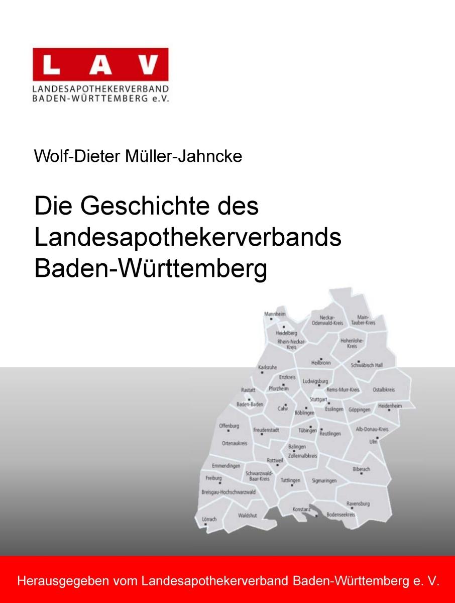 Die Geschichte des Landesapothekerverbands Baden-Württemberg